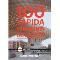 100 Yapıda Mimarinin Geleceği