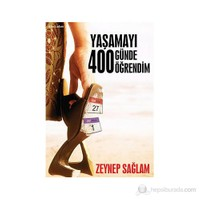 Yaşamayı 400 Günde Öğrendim
