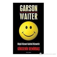 Garson - Waiter-Göksenin Demirbaş