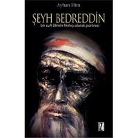 Şeyh Bedreddin - (Bir Sufi Alimin Fıkıhçı Olarak Portresi)