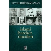 İslami Hareket Öncüleri