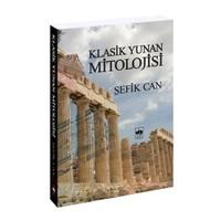 Klasik Yunan Mitolojisi - Şefik Can