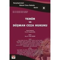Terör Ve Düşman Ceza Hukuku - 8