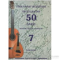 Türk Sanat Müziğinde Unutulmayan 50 Şarkı Notalar, Sözler ve Akorlar 7