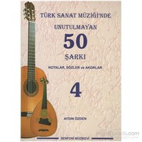 Türk Sanat Müziğinde Unutulmayan 50 Şarkı Notalar, Sözler ve Akorlar 4