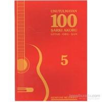 Unutulmayan 100 Şarkı Akoru Gitar Org Şan 5-Kolektif