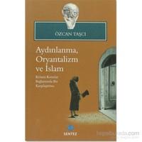 Aydınlanma,Oryantalizm ve İslam