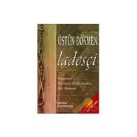 Ladesçi (ozsp) - Üstün Dökmen