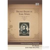 Bruno Bauer Ve Karl Marx-Zvi Rosen
