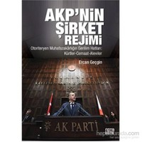 AKP'nin Şirket Rejimi