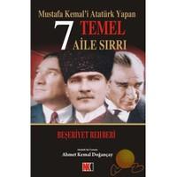Mustafa Kemal'i Atatürk Yapan 7 Temel Aile Sırrı