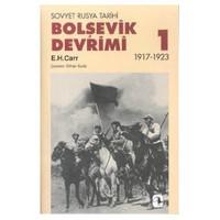 Bolşevik Devrimi 1 - Edward Hallett Carr