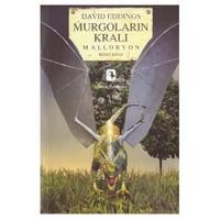 Murgoların Kralı / Malloryon 2. Kitap