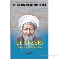 El-Cezeri - Dünyanın İlk Mühendisi - Ali Kuzu