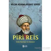 Piri Reis - Ünlü Haritacı Ve Denizci