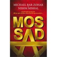 Mossad - (İsrail'in Gizli Servisi'nin İlk Kez Gün Yüzüne Çıkan Büyük Operasyonları)