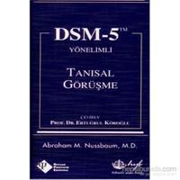 Dsm-5 Yönelimli Tanısal Görüşme - M. D.