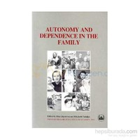 Autonomy And Depence In The Family-Ailede Özerlik Ve Bağımlılık