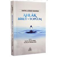 Kur'An Ve Sünnet Ekseninde Ahlak Birey Ve Toplum