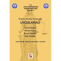 Uygulamalı Ceza Hukuku - Medeni Hukuk - Borçlar Hukuku - İdare Hukuku