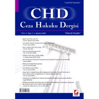 Ceza Hukuku Dergisi Yıl: 3 - Sayı: 7 - Ağustos 2008