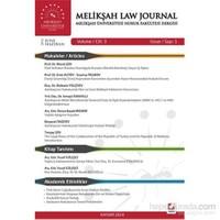 Melikşah Üniversitesi Hukuk Fakültesi Dergisi Cilt:3 Sayı:1 Haziran 2014