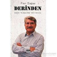 Derinden - Çözüm Kıskacı'nda Kürt Sorunu