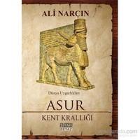 Asur - Kent Krallığı-Ali Narçın
