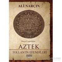 Aztek - Tollan'In Efendileri-Ali Narçın