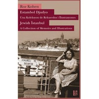 Jewish Istanbul – A Collection of Memories and Illustrations