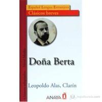 Doña Berta (Clásicos breves- Nivel Medio) İspanyolca Okuma Kitabı