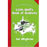 Little Wolf'S Book Of Badness (First Modern Classics)-Ian Whybrow
