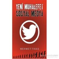 Yeni Muhalefet Sosyal Medya