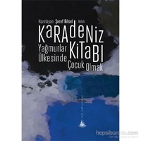Karadeniz Kitabı – Yağmurlar Ülkesinde Çocuk Olmak