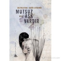 Mutsuz Aşk Vardır-Kadir Aydemir