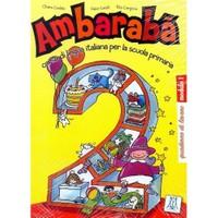 Ambaraba 2 (Çalışma Kitabı) Çocuklar İçin İtalyanca (6-10 Yaş)-Fabio Casati