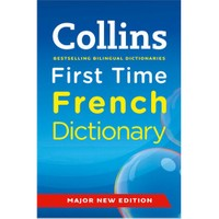 Collins First Time French Dictionary