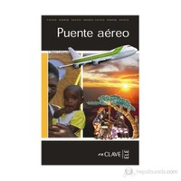 Puente Aereo (Lfee Nivel-3) İspanyolca Okuma Kitabı