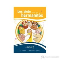 Los Siete Hermanitos (Leef Nivel-3) 7-10 Yaş İspanyolca Okuma Kitabı