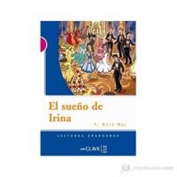 El Sueno De Irina (Lg Nivel-3) İspanyolca Okuma Kitabı