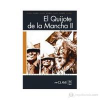 El Quijote De La Mancha 2 (Lfee Nivel-4) İspanyolca Okuma Kitabı-Miguel De Cervantes Saavedra
