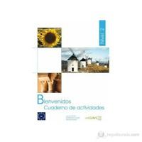 Bienvenidos 2 Cuaderno De Actividades (Etkinlik Kitabı) İspanyolca - Turizm Ve Otelcilik-Margarita Goded