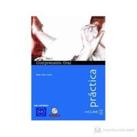 Comprensión Oral A2-B1 +Audio descargable (Práctica) -İspanyolca orta seviye dinleme