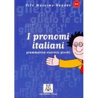 I Pronomi İtaliani-Ciro Massimo Naddeo