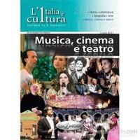 L'Italia è cultura – Musica, cinema e teatro