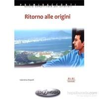 Ritorno alle origini +CD (İtalyanca Okuma Kitabı Orta Seviye) B1-B2