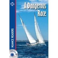 A Dangerous Race +Cd (Nuance Readers Level–1) A1-Sue Murray