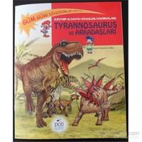 Tyrannosaurus Ve Arkadaşları - Zeynep Ve Can'ın Dinozor Mace - Edline