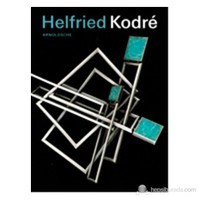Helfried Kodre: Vedere L'invisibile