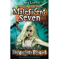 The Maleficent Seven (From The World Of Skulduggery Pleasant)